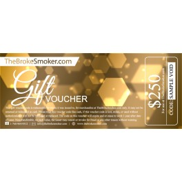 $250 Dollar Gift Voucher for TheBrokeSmoker.com